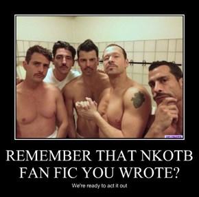 REMEMBER THAT NKOTB FAN FIC YOU WROTE?