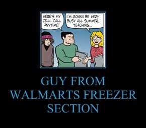 GUY FROM WALMARTS FREEZER SECTION