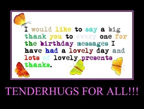 TENDERHUGS FOR ALL!!!