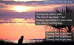 """Time to Get Away"" by The Moody Blues"