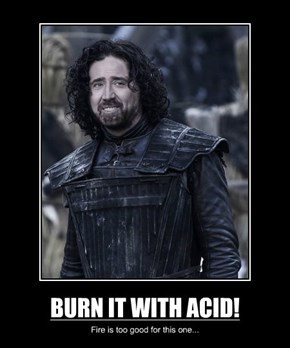 BURN IT WITH ACID!