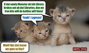 All Skolars pull together against teh Monster of the Library!