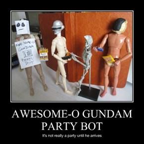 AWESOME-O GUNDAM PARTY BOT