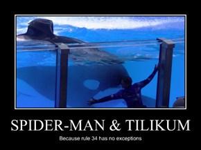 SPIDER-MAN & TILIKUM