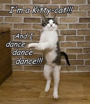 I'm a Kitty-cat!!!