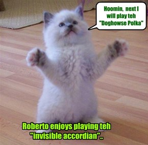"Teh ""invisible accordian"".."