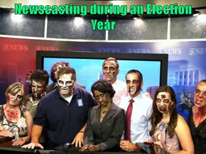 Newscasting during an Election Year
