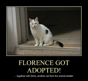 FLORENCE GOT ADOPTED!