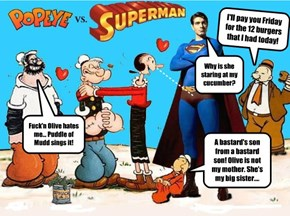 Popeye recognizes defeat...eventhough Superman is'nt real!