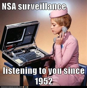 NSA surveillance  listening to you since 1952
