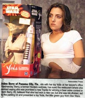 Waitress Won a Toy Yoda, Not a Toyota...