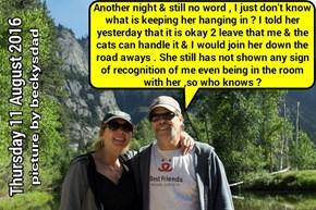 Sylvia via Bryan Thursday 11 August 2016: sad vigil continues