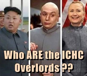 Who ARE the ICHC Overlords ??