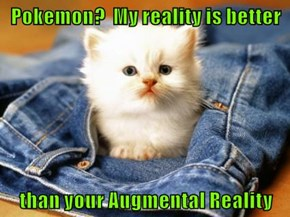My reality is also cuter