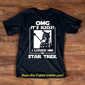 Does this T-shirt tribble you?.                                                                                 .