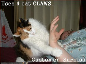 Uses 4 cat CLAWS..  Customer  Surbiss