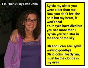 """Sylvia Forever"" (TTO ""Daniel"" by Elton John)"
