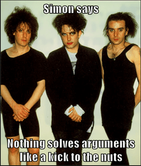 Simon says  Nothing solves arguments like a kick to the nuts