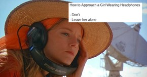"""The Internet Responds to a Blog Post About How to Talk to Women Wearing Headphones With Many More Hilarious Pickup """"Tips"""""""