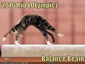 2016 Rio LOLympicz  Balance Beam