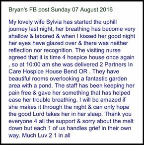 Sylvia: Bryan's FB post Sunday 07 August 2016