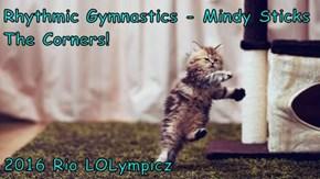 Rhythmic Gymnastics - Mindy Sticks The Corners!  2016 Rio LOLympicz