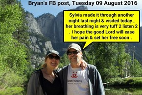 Sylvia: Bryan's FB post, Tuesday 09 August 2016