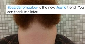 People Taking Pictures of Their #BeardsFromBelow Are Making Everyone Else Feel a Little Weird