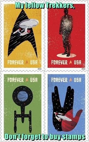 My fellow Trekkers,  Don't forget to buy stamps