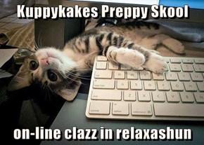Kuppykakes Preppy Skool  on-line clazz in relaxashun