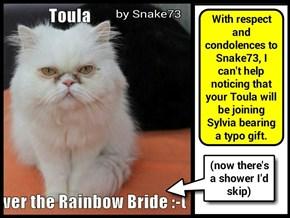 condolences, and...