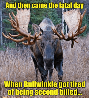 The Adventures of Bullwinkle and Road Kill