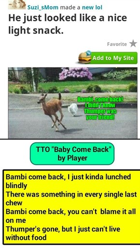 """""""RIP Thumper"""" (TTO """"Baby Come Back"""" by Player)"""