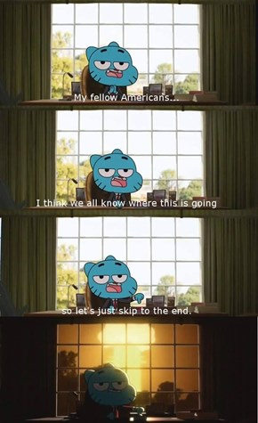 Gumball Would Make a Great President