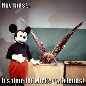 Hey kids!...  It's time for Mickey & Friends!