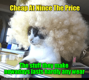 Cheap At Nince The Price