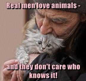 Real men love animals