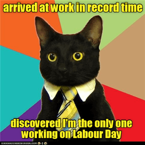 "Why do they call it ""Labour Day"""