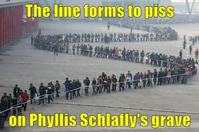 The line forms to piss  on Phyllis Schlafly's grave