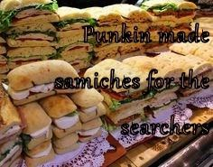 Punkin made samiches for the searchers