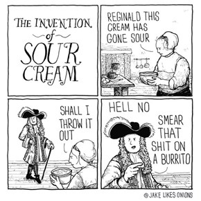 Alas, We've an Accurate Comic on the Invention of Sour Cream