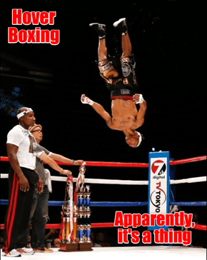 Hmm... he must be a flyweight...