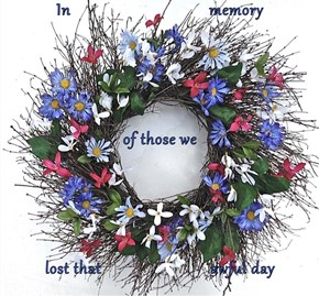 In                                 memory of those we  lost that                          awful day