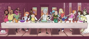 Rick and Morty's Last Supper