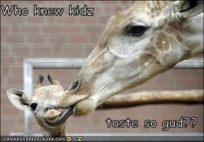 Who knew kidz  taste so gud??