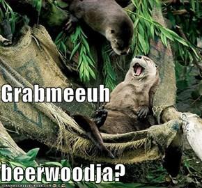 Grabmeeuh beerwoodja?
