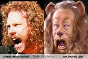 Singer James Hetfield TotallyLooksLike.com The Cowardly Lion