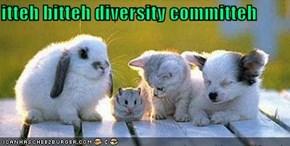 itteh bitteh diversity committeh