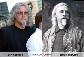 Billy Connolly TotallyLooksLike.com Buffalo Bill Cody