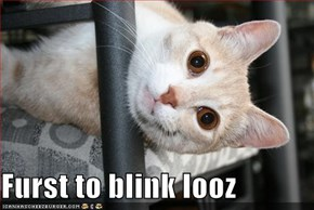 Furst to blink looz